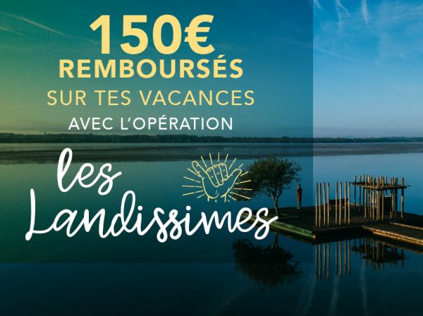 Les Landissimes : Des bons vacances de 150€